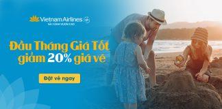 Khuyến mãi giảm 20% giá vé đầu tháng từ Vietnam Airlines
